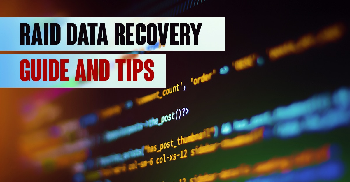 RAID Data Recovery Guide And Tips