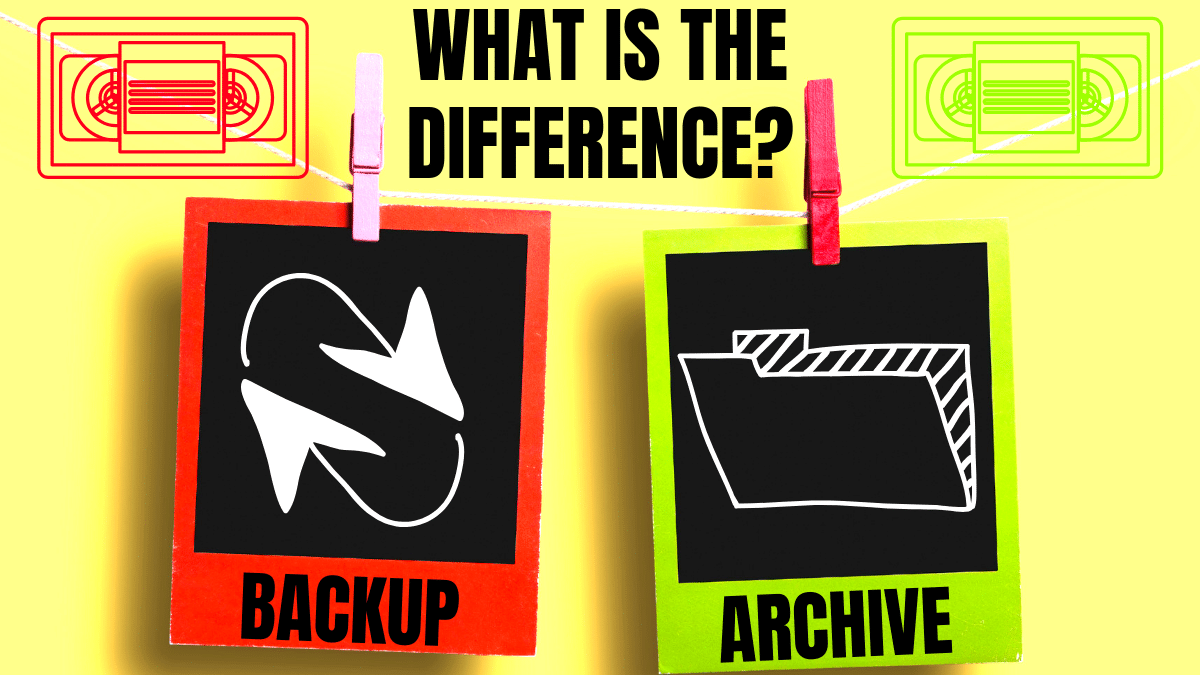 Difference Between Backup And Archive On Magnetic Tape