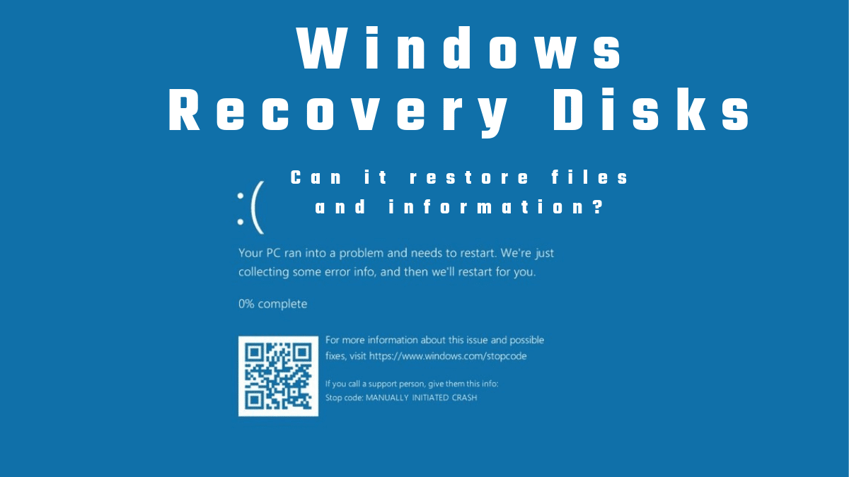 Can Windows Recovery Disks Restore Files And Information?