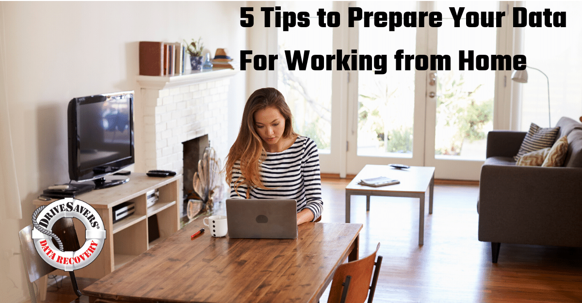 5 Tips To Prepare Your Data For Working From Home During COVID-19