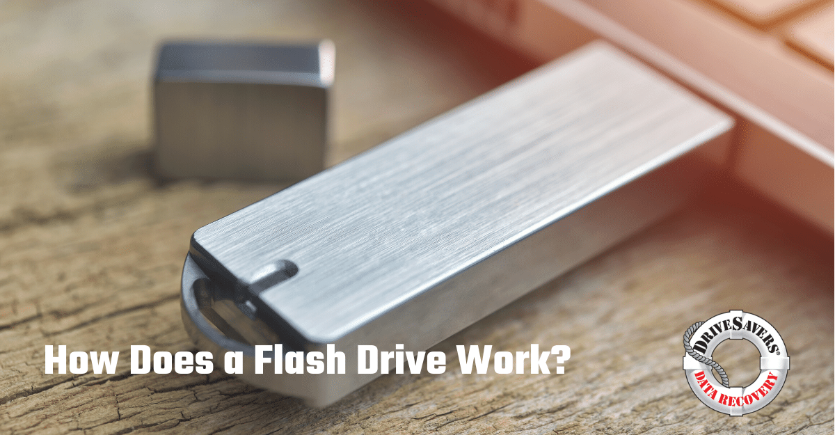 How Does A Flash Drive Work?